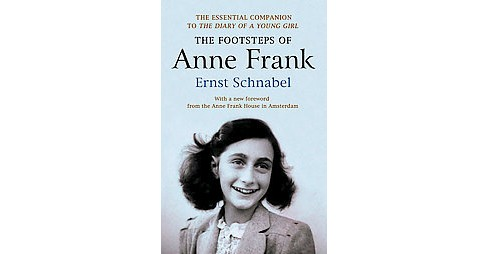 Footsteps of Anne Frank (Paperback) (Ernst Schnabel) - image 1 of 1