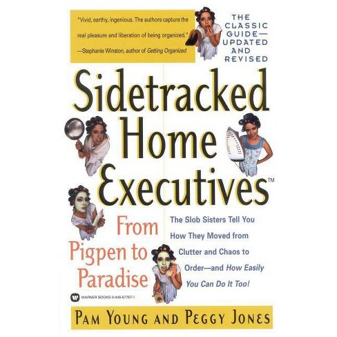 Sidetracked Home Executives(tm) - by  Pam Young & Peggy Jones (Paperback) - image 1 of 1