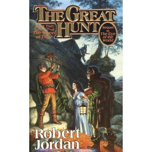 The Great Hunt - (Wheel of Time)by  Robert Jordan (Paperback) - image 1 of 1
