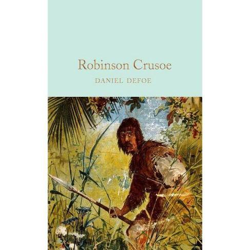Robinson Crusoe - by  Daniel Defoe (Hardcover) - image 1 of 1