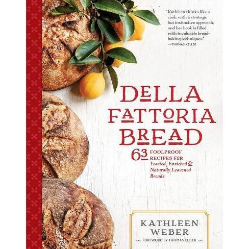 Della Fattoria Bread - by  Kathleen Weber (Hardcover) - image 1 of 1