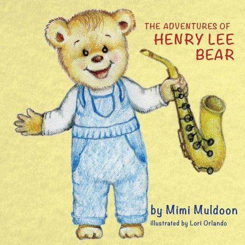 The Adventures of Henry Lee Bear - by  Dayna Muldoon (Paperback) - image 1 of 1