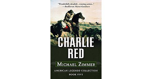 Charlie Red (Hardcover) (Michael Zimmer) - image 1 of 1