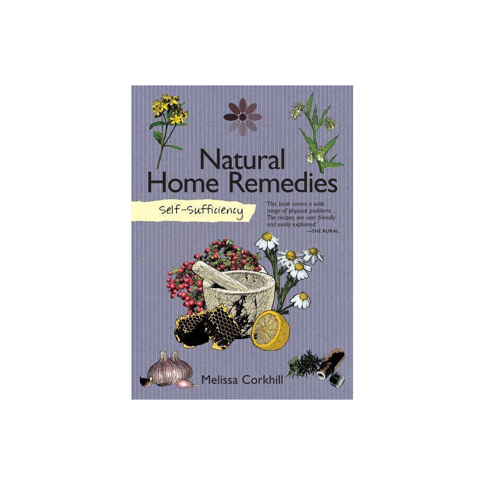 Self Sufficiency Natural Home Remedies By Melissa Corkhill Paperback