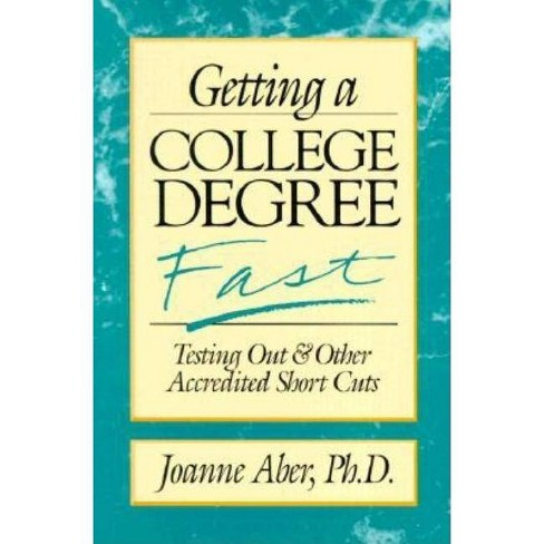 Getting a College Degree Fast - (Frontiers of Education) by  Aber (Paperback) - image 1 of 1