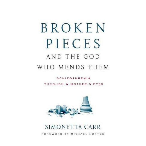 Broken Pieces and the God Who Mends Them - by  Simonetta Carr (Paperback) - image 1 of 1