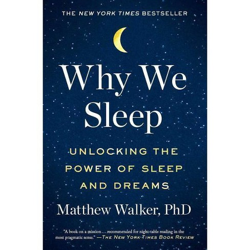 Why We Sleep - by  Matthew Walker (Paperback) - image 1 of 1