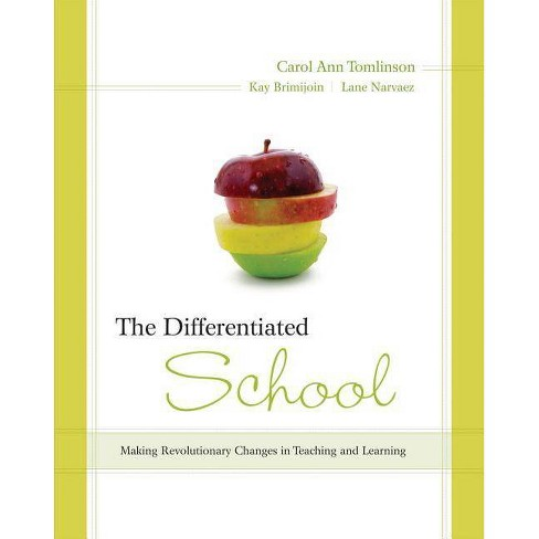 The Differentiated School - by  Carol Tomlinson & Kay Brimijoin (Paperback) - image 1 of 1