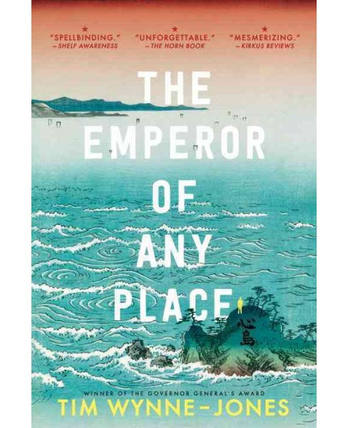 Emperor of Any Place (Reprint) (Paperback) (Tim Wynne-Jones) - image 1 of 1