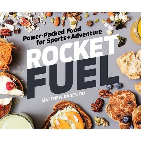 Rocket Fuel - by  Matthew Kadey (Paperback) - image 1 of 1