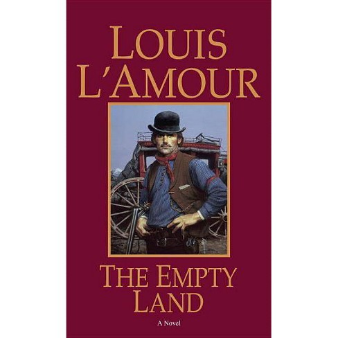 The Empty Land - by  Louis L'Amour (Paperback) - image 1 of 1