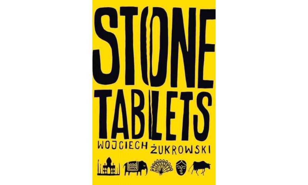 Stone Tablets (Paperback) (Wojciech Zukrowski)