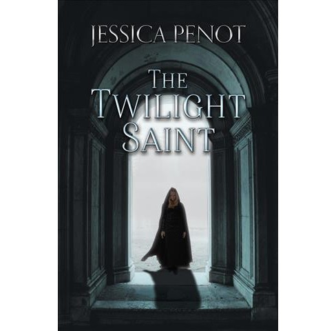 Twilight Saint -  by Jessica Penot (Paperback) - image 1 of 1