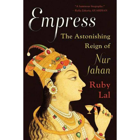 Empress - by  Ruby Lal (Paperback) - image 1 of 1