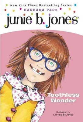 Toothless Wonder ( Junie B., First Grader) (Reprint) (Paperback) by Barbara Park