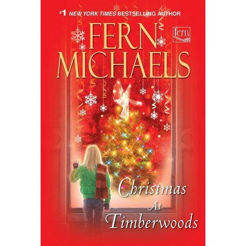 Christmas at Timberwoods - by  Fern Michaels (Paperback) - image 1 of 1