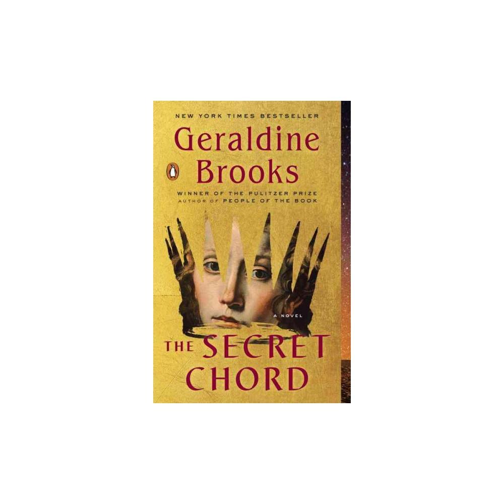 Secret Chord (Reprint) (Paperback) (Geraldine Brooks)