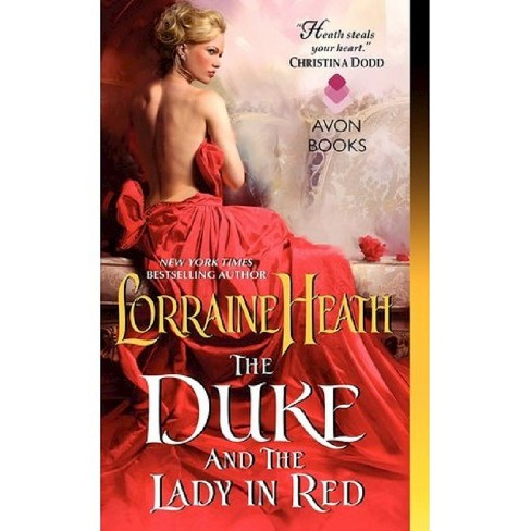 The Duke and the Lady in Red ( Scandalous Gentlemen of St. James Place) (Paperback) by Lorraine Heath - image 1 of 1