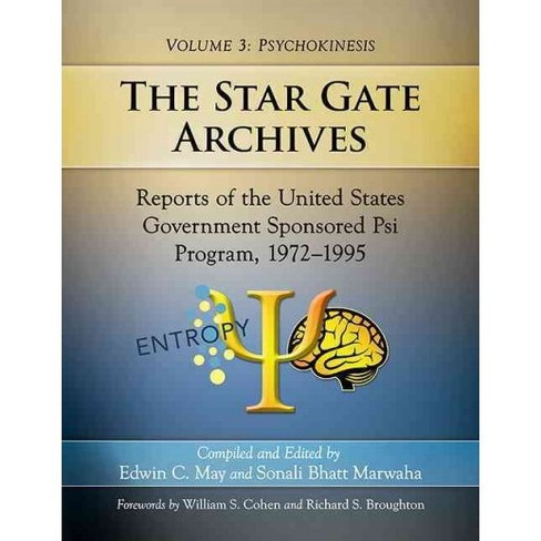 Star Gate Archives : Reports of the United States Government Sponsored Psi Program, 1972–1995. - image 1 of 1