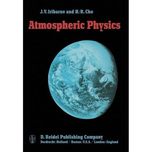Atmospheric Physics - by  Julio V Iribarne & H -R Cho (Paperback) - image 1 of 1