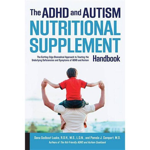 The ADHD and Autism Nutritional Supplement Handbook - by  Dana Godbout Laake & Pamela Compart - image 1 of 1