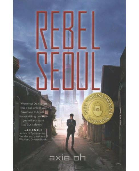 Rebel Seoul -  by Axie Oh (School And Library) - image 1 of 1