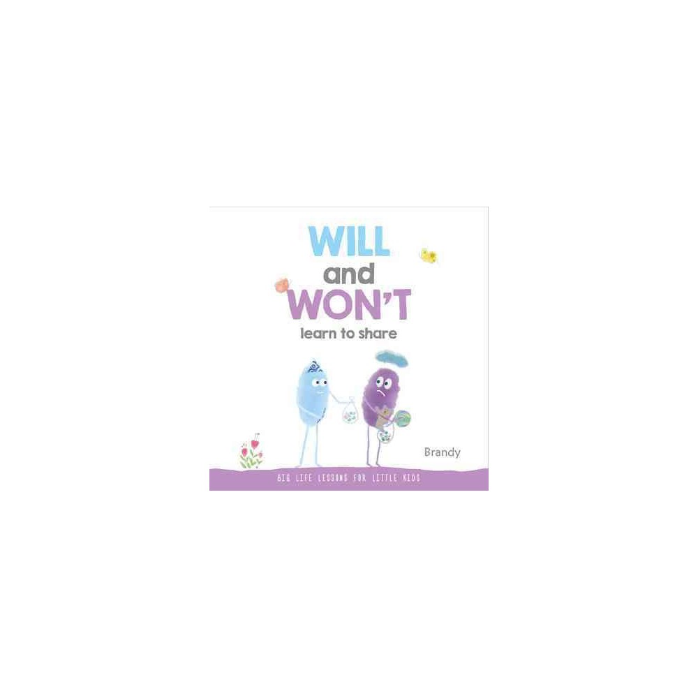 Will and Won't Learn to Share (Hardcover) (Brandy)