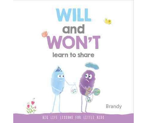 Will and Won't Learn to Share (Hardcover) (Brandy) - image 1 of 1
