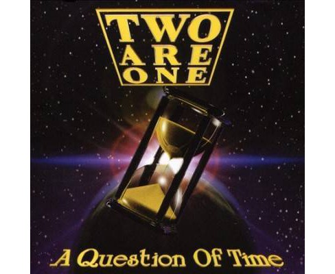 Two Are One - Question Of Time (CD) - image 1 of 1