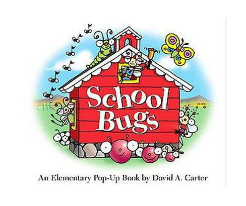 School Bugs : An Elementary Pop-up Book (Hardcover) (David A. Carter) - image 1 of 1