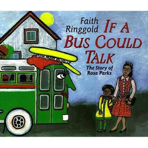 If a Bus Could Talk - by  Faith Ringgold (Hardcover) - image 1 of 1