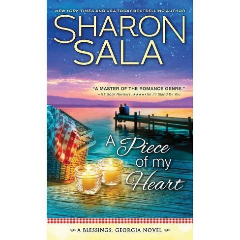 A Piece of My Heart - (Blessings, Georgia) by  Sharon Sala (Paperback) - image 1 of 1