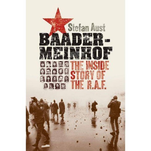 Baader-Meinhof - by  Stefan Aust & Anthea Bell (Hardcover) - image 1 of 1
