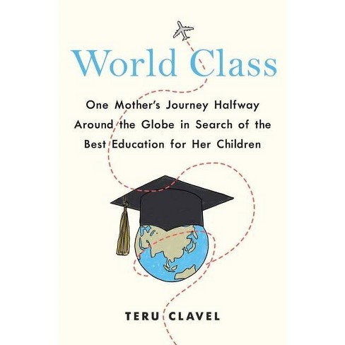 World Class - by  Teru Clavel (Hardcover) - image 1 of 1
