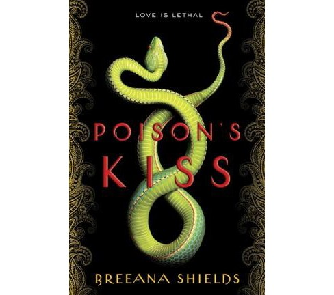 Poison's Kiss (Hardcover) (Breeana Shields) - image 1 of 1