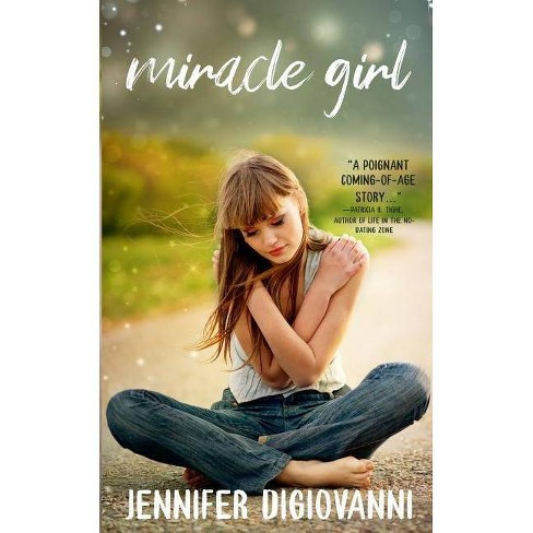 Miracle Girl - by  Jennifer Digiovanni (Paperback) - image 1 of 1