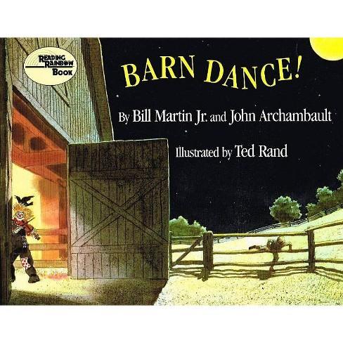 Barn Dance! - (Reading Rainbow Books) by  Bill Martin & John Archambault (Hardcover) - image 1 of 1
