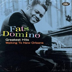 Fats Domino - Greatest Hits: Walking to New Orleans (CD)