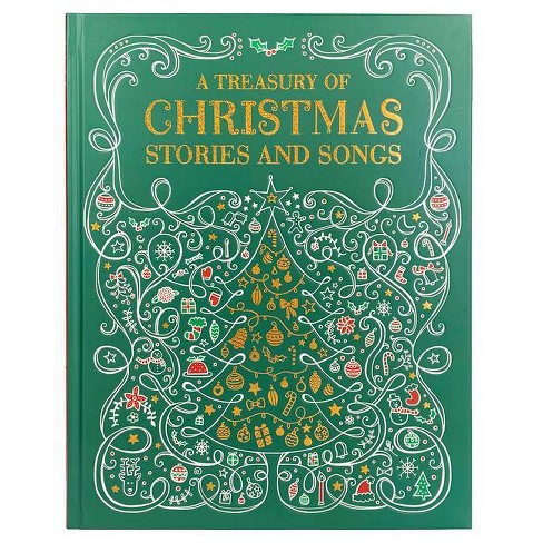 A Treasury of Christmas Stories and Songs - (Treasury to Share) (Hardcover) - image 1 of 1