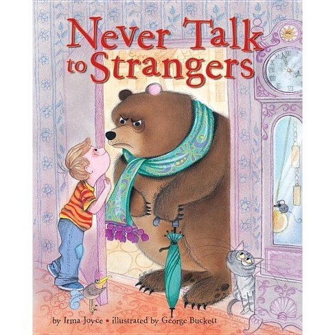 Never Talk to Strangers - by  Irma Joyce (Hardcover) - image 1 of 1