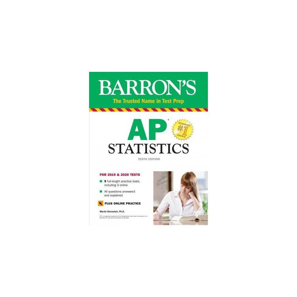 Barron's Ap Statistics With Online Tests : With Bonus Online Tests - 10 Pap/Psc by Martin Sternstein