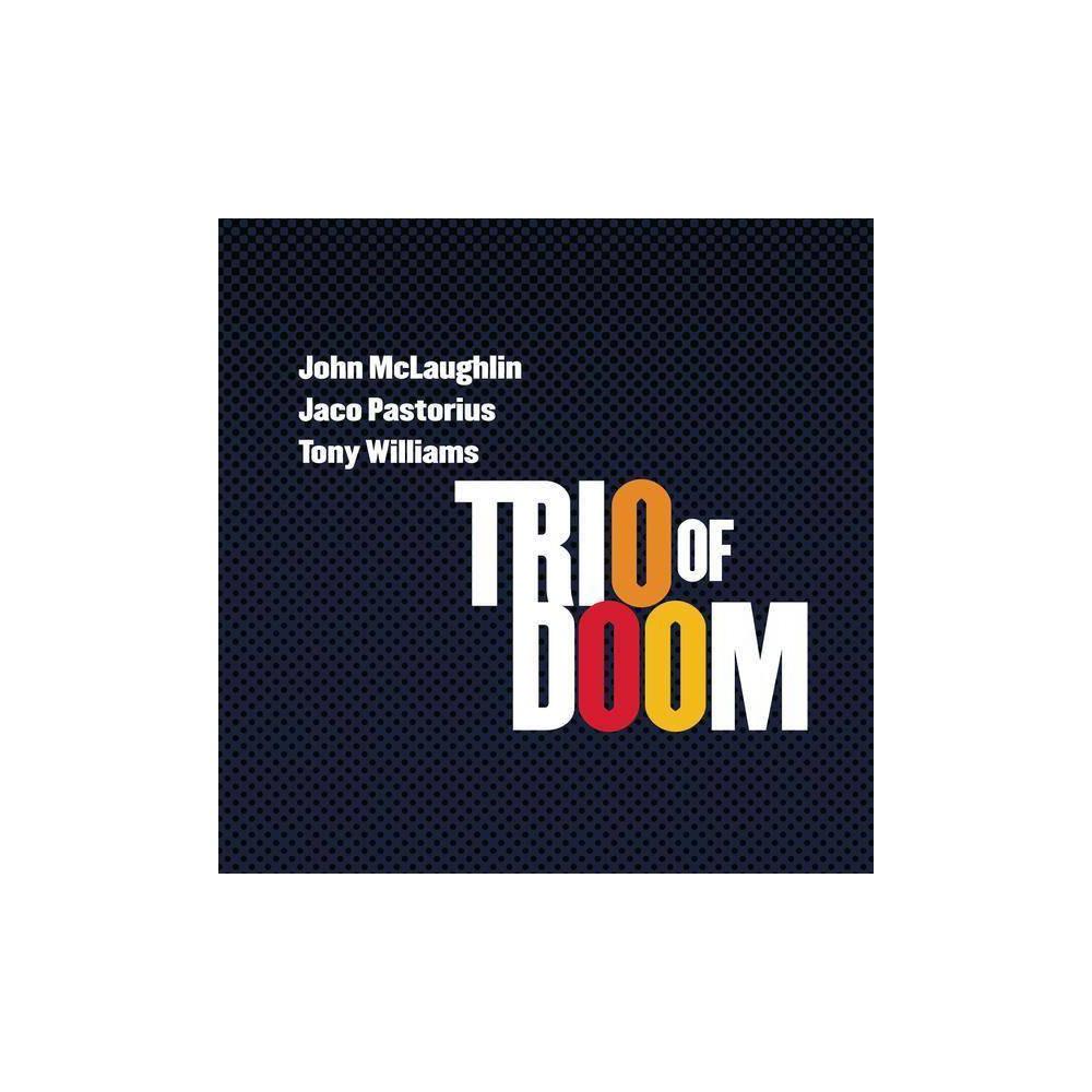 Trio of Doom - Trio of Doom: John McLaughlin Jaco Pastorius Tony Williams (CD)