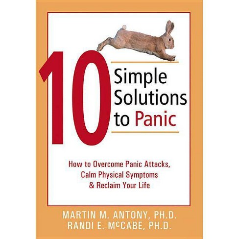 10 Simple Solutions to Panic - by  Martin M Antony & Randi E McCabe (Paperback) - image 1 of 1