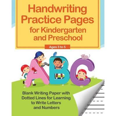 Handwriting Practice Pages For Kindergarten And Preschool - (Paperback) :  Target