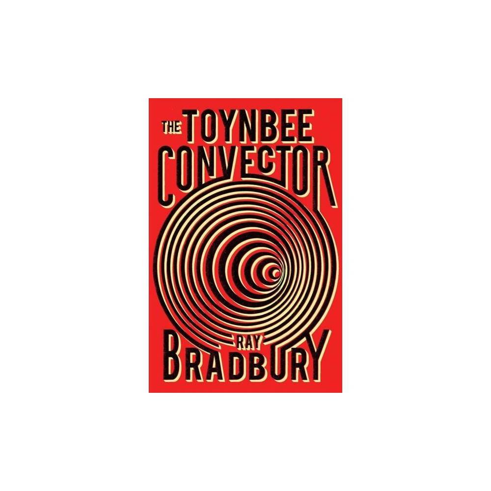 Toynbee Convector - Reprint by Ray Bradbury (Paperback)