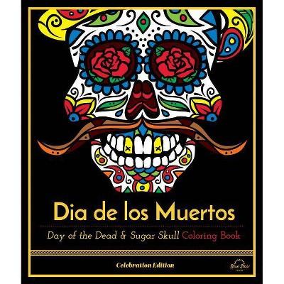 - Dia De Los Muertos - (Celebration Edition) (Paperback) : Target