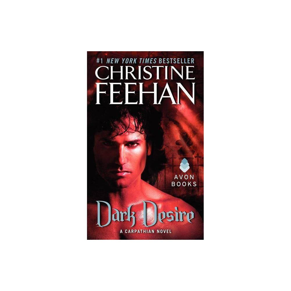 Dark Desire Carpathian Novels By Christine Feehan Paperback