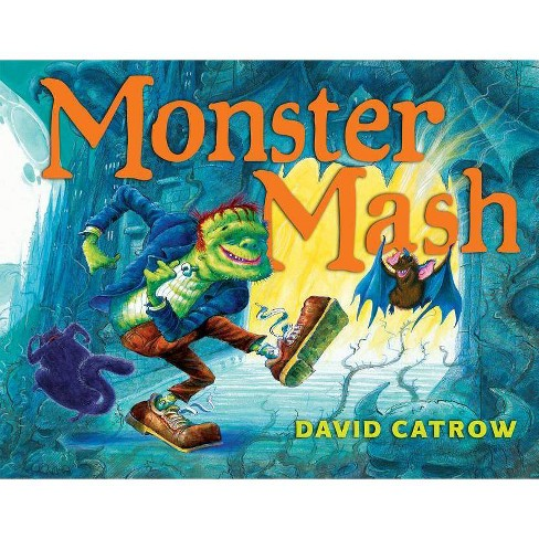 Monster Mash - by  David Catrow (Hardcover) - image 1 of 1