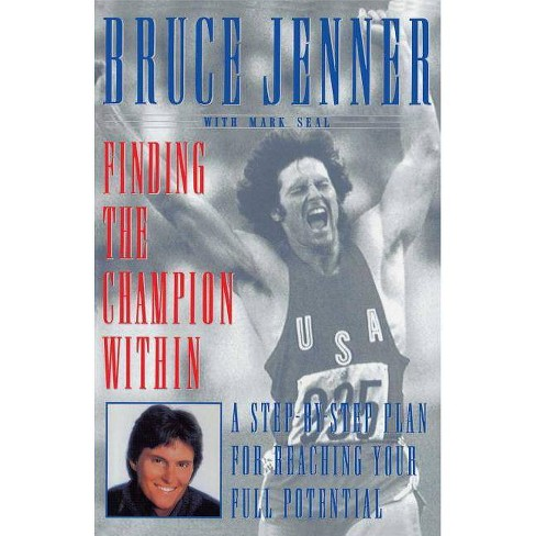 Finding the Champion Within - by  Bruce Jenner (Paperback) - image 1 of 1