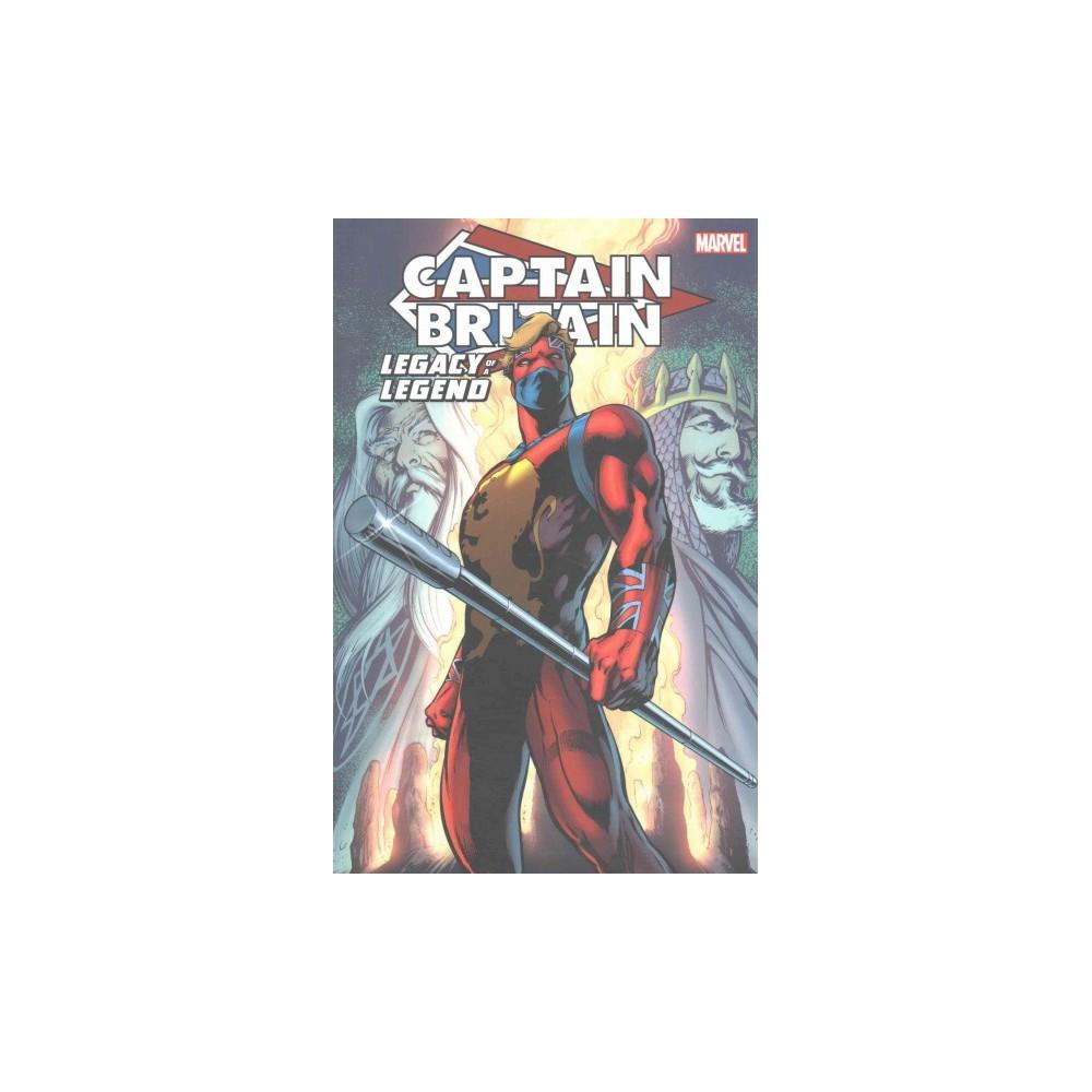 Captain Britain : Legacy of a Legend (Paperback) (Chris Claremont & Steve Parkhouse & David Thorpe &